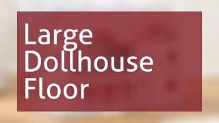 Large Dollhouse Floor Plans