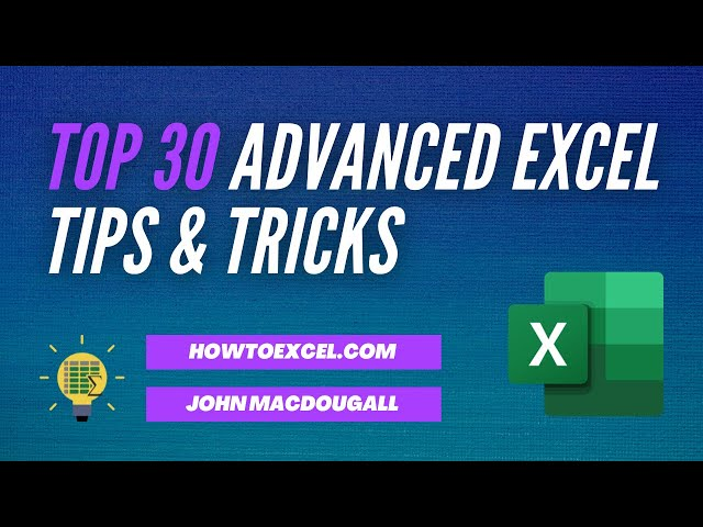 ?? Top 30 Advanced Excel Tips and Tricks
