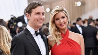 Kushner, Ivanka Trump could be worth $700 million