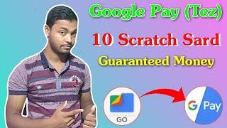 Googl Files Go App Get 10 G-Pay Gerented Scratch Card With Guaranteed Money For All || Loot