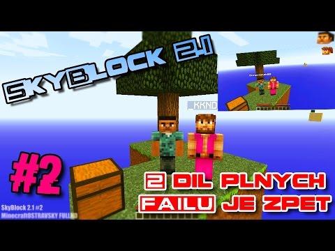 SkyBlock 2.1 # 2 | Honzzzinek88 & _KKND_ | 2 Díl FAILU je zpět !!! | [PiP][FullHD]