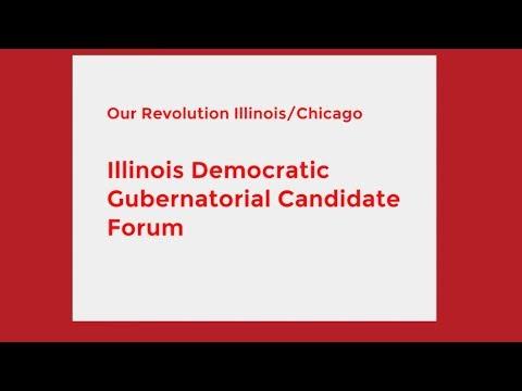 Illinois Democratic Gubernatorial Candidate Forum