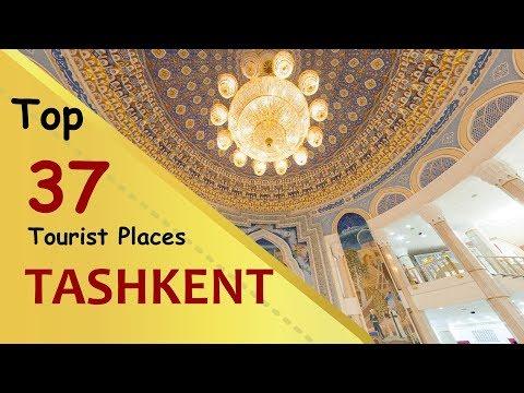 """TASHKENT"" Top 37 Tourist Places   Tashkent Tourism   UZBEKISTAN"