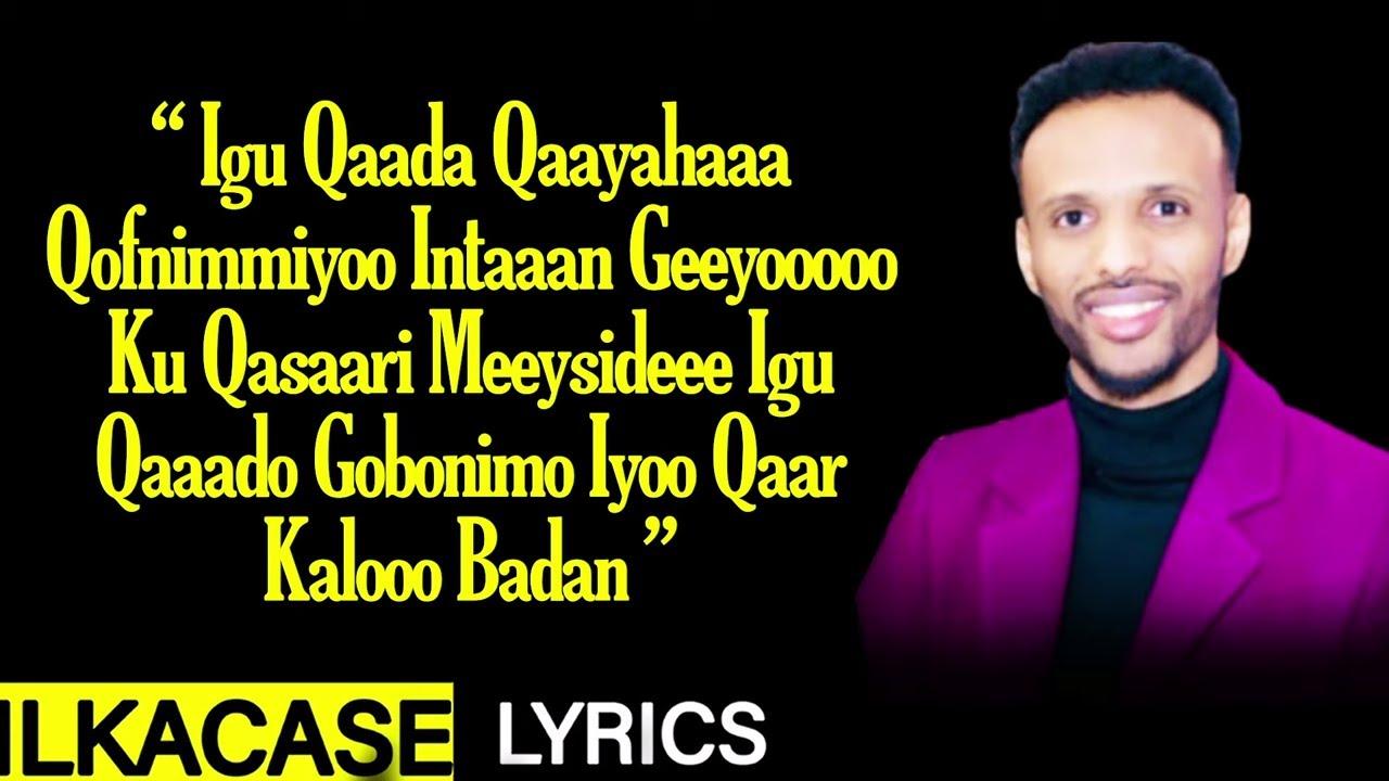 Oomaar Barbar Hees Cusub Igu Qaado Lyrics 2021