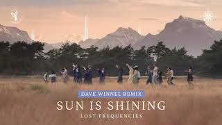 Lost Frequencies Sun Is Shining Dave Winnel Remix