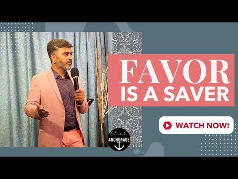Favor is a Saver | Rev John Samuel | Anchorage Church Dubai