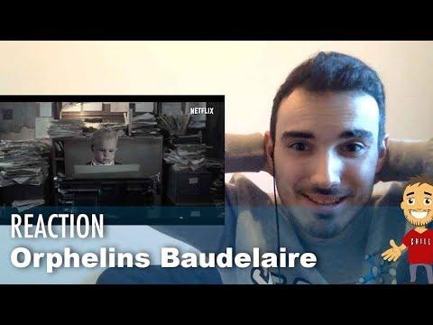Ma REACTION Aux ORPHELINS BAUDELAIRE (Bande Annonce Netflix)