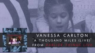 """""""a thousand miles"""" appears on vanessa carlton's new album earlier things live, available now! get your physical copy or download/ stream here: http://hyperur..."""