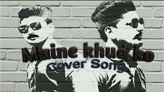 Maine khud ko Raagni MMS 2||cover by||MohitMaulekhi (original chord)