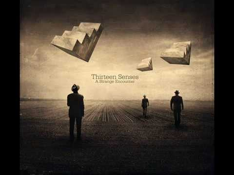Thirteen Senses - Waves
