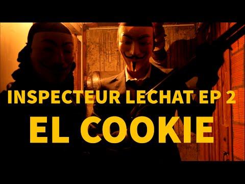 JEAN-SIMON - INSPECTEUR LECHAT EP 2 : EL COOKIE