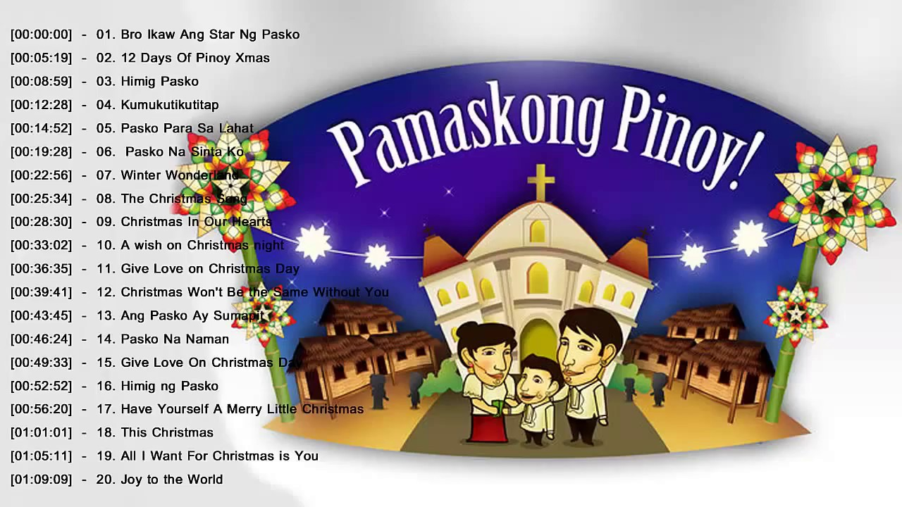 Paskong Pinoy Best Tagalog Christmas Songs Medley - OPM Tagalog ...
