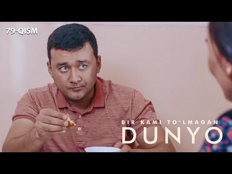 Bir Kami To'lmagan Dunyo (o'zbek Serial) | Бир ками тўлмаган дунё (узбек сериал) 79-qism