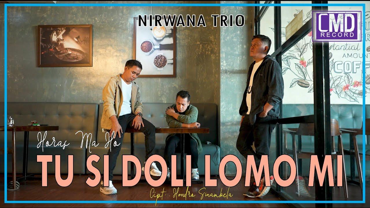 Nirwana Trio - Sai Horas Ma Ho Tu Sidoli Lomo Mi (Lagu Batak Terbaru 2021) Official Music Video