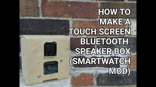 DIY How to make a Touch Screen Bluetooth Speaker Box (U8 Smartwatch mod)