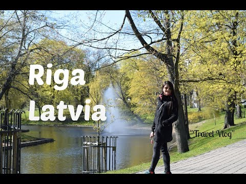 Place to Visit in Riga - Latvia   Why Do We Must Visit Riga?