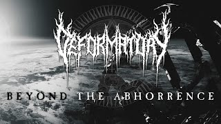DEFORMATORY   Beyond The Abhorrence (Official Video)