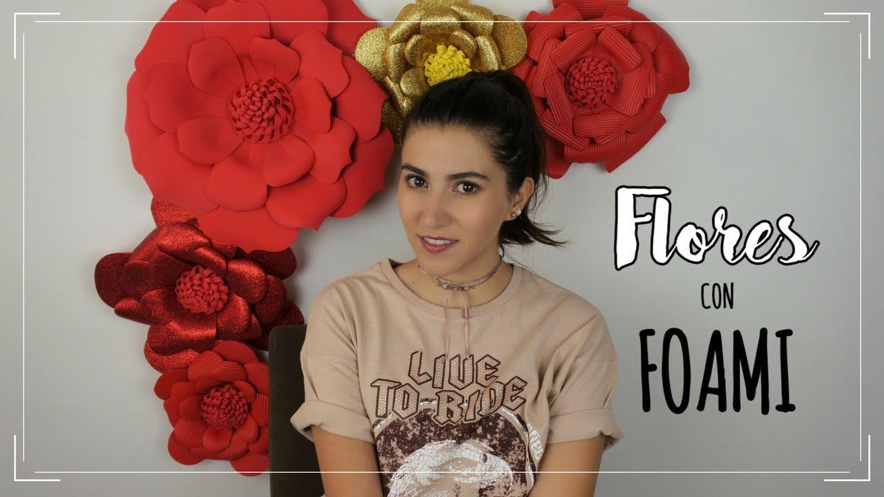 Flores con foami - YouTube