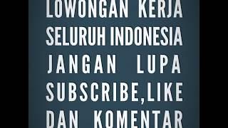 LOKER SELURUH INDONESIA