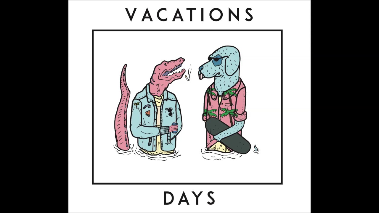 Vacations - Days (Full album) - YouTube