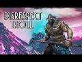 For Honor - Disrespect Troll