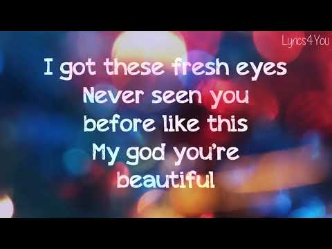 ANDY GRAMMER - Fresh Eyes (Suddenly Im in Love with a Stranger) lyrics