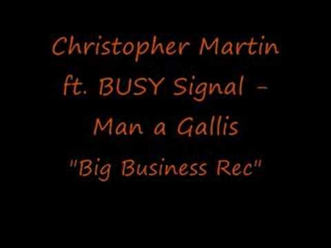 Christopher Martin & Busy Signal - Man A Gallis