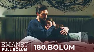 Emanet | 180. Bölüm