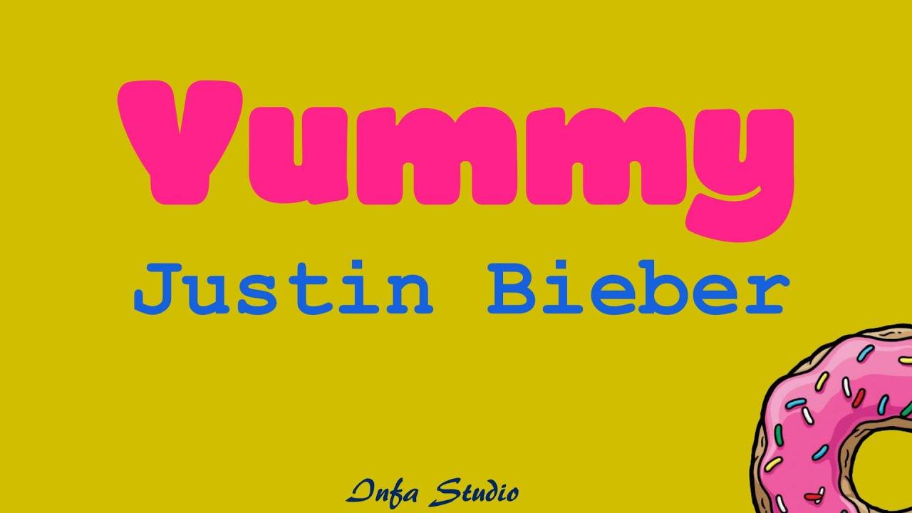 Justin Bieber   Yummy Lyrics Video #1