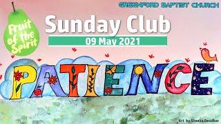 Greenford Baptist Church Sunday Club - 9 May 2021