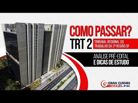Concurso TRT 2ª Região   Análise pré-edital e dicas de estudo - Como Passar?
