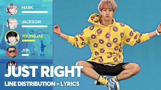 GOT7 - Just Right (Line Distribution + Color Coded Lyrics) P…
