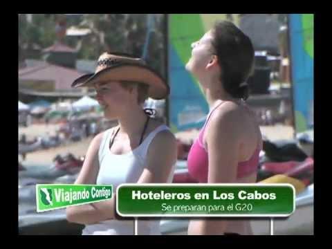 VIAJANDO CONTIGO Los Cabos Rumbo al G20