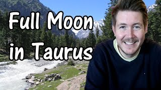 Full Moon in Taurus 12 November 2019 | Gregory Scott Astrology