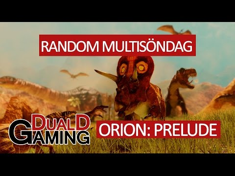 Random MultiSöndag - Orion: Prelude - Onda dinosaurier!