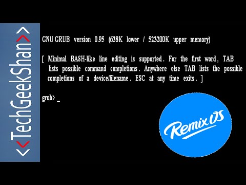 Fix Remix OS shows Grub Error while booting -Minimal BASH-like line editing is supported