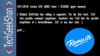 Fix Remix OS shows Grub Error while booting -Minimal BASH-like line editing is supported(, 2016-01-19T18:00:48.000Z)