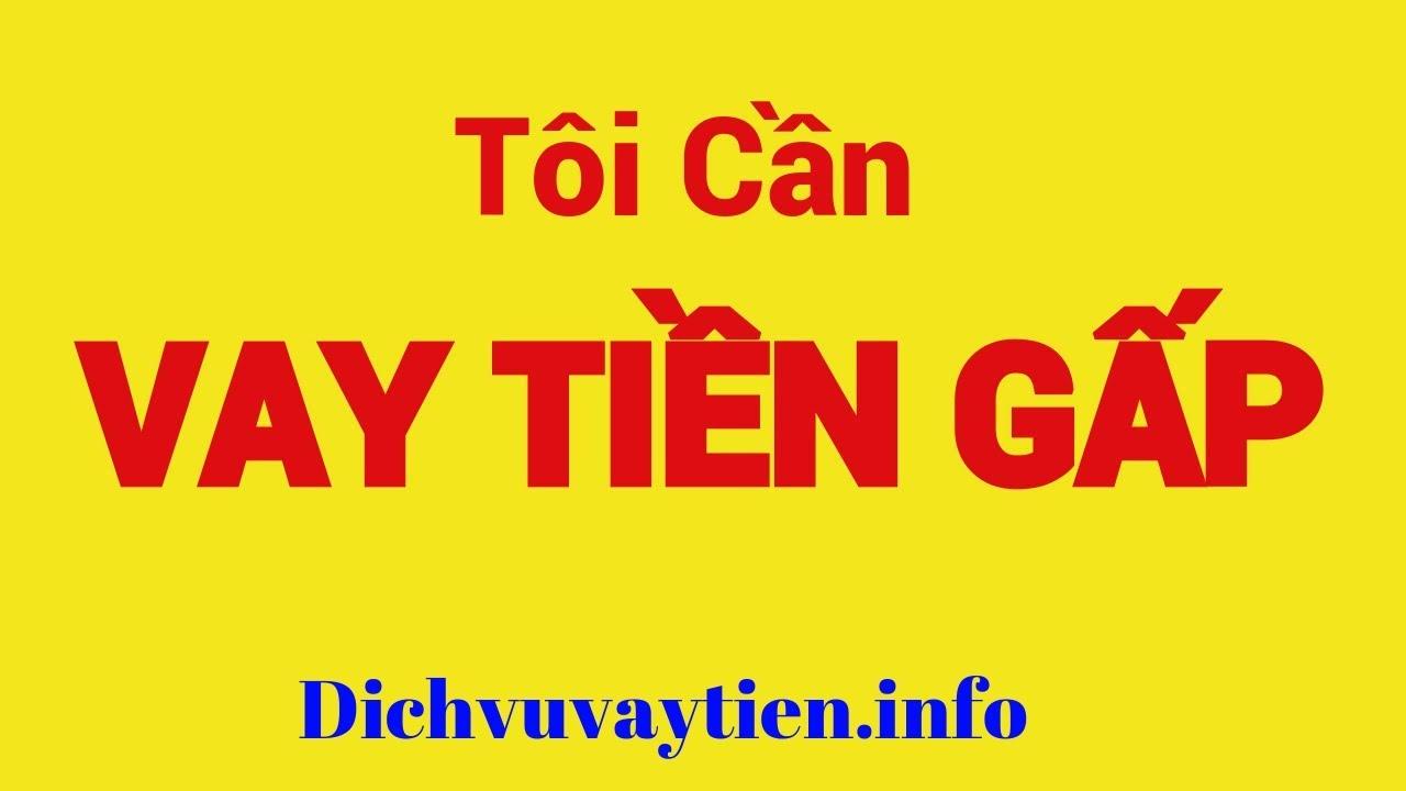 VAY TIỀN NHANH chỉ cần CHỨNG MINH NHÂN DÂN, CMND | Dịch vụ vay tiền nhanh online trong ngày tphcm