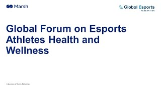 Replay available: Global Forum on Esports Athletes Health and Wellness