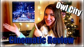 Owl City's Cinematic Review: Reel 1!  | Kelayna's Korner