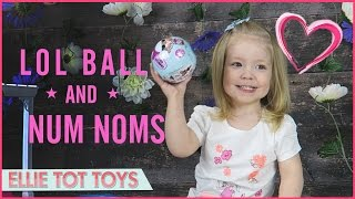 LOL BALL AND NUM NOMS