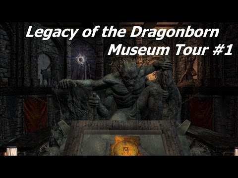 Skyrim Modded Lp: Museum Tour #1