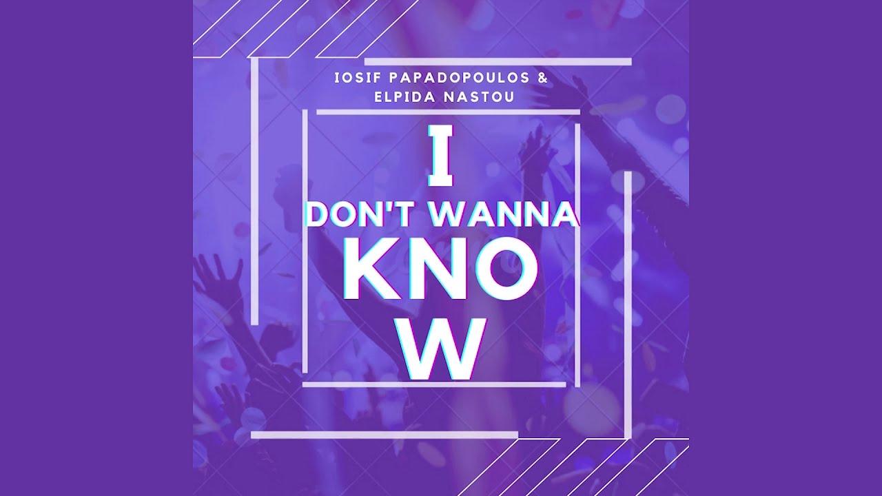 I Don't Wanna Know - Iosif Papadopoulos & Elpida Nastou (Cover)