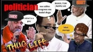 Top 5 Thug Life Moments of Indian PoliticianSAVAGE ¦ Feat  Kejriwal, Modi, Rahul, Lalu