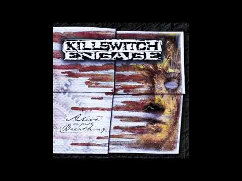 Killswitch Engage - Just Barely Breathing