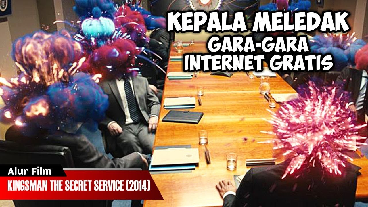 INTERNET GRATIS PEMUSNAH MASSAL | ALUR CERITA FILM KINGSMAN THE SECRET SERVICE (2014)