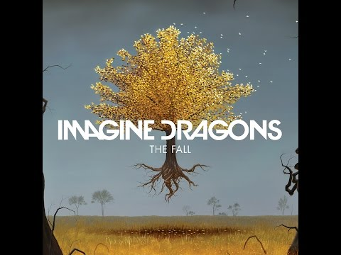 Imagine Dragons - The fall (Lyrics)