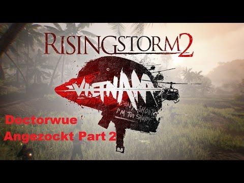 Rising Storm 2 Vietnam / Beta / German / Deutsch / Gameplay / Angezockt Part 2 Grabenkrieg