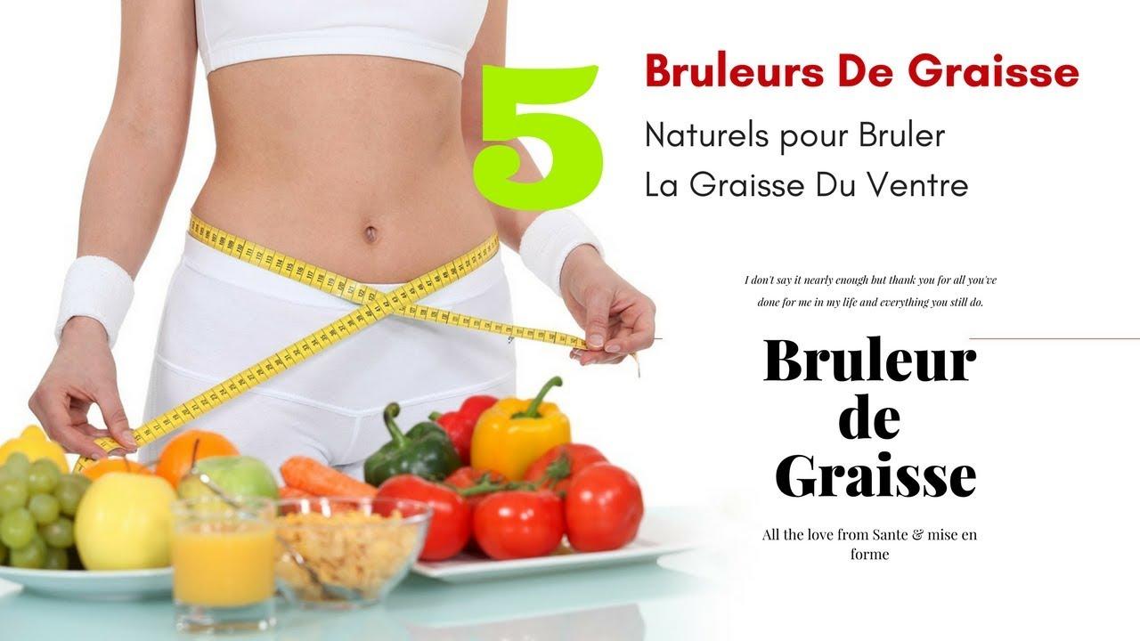 Bruleur de Graisse - 5 bruleurs de graisse naturels pour