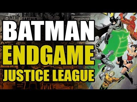 Batman Endgame - 001 - Batman vs The Justice League